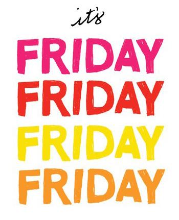 Friday friday friday